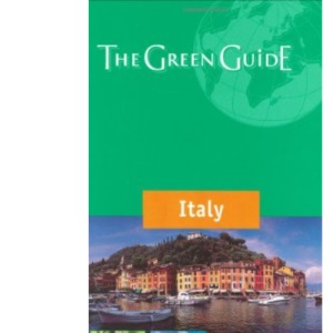 Italy Green Guide (Michelin Green Guides)