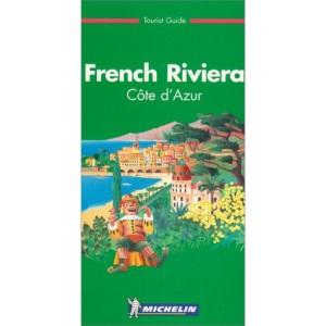 Michelin Green Guide: French Riviera (Michelin Green Tourist Guides)
