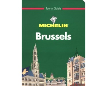 Michelin Green Guide: Brussels (Michelin Green Tourist Guides)