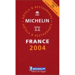 Michelin Red Guide - French Language Edition: France (Michelin Red Hotel & Restaurant Guides)