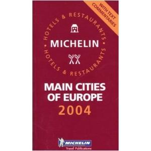 Michelin Guide Europe 2004 2004 (Michelin Guides)