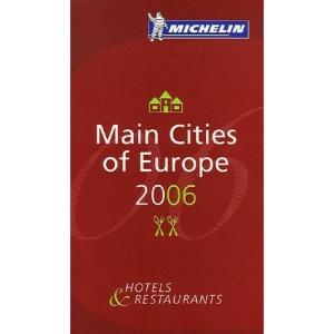 Michelin Guide Europe 2006 2006 (Michelin Guides)