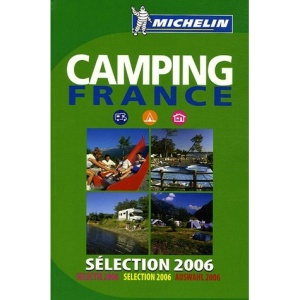 Camping France 2006 2006 (Michelin Guides)