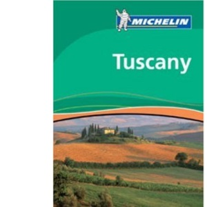 Tuscany Green Guide (Michelin Green Guides)