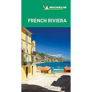 French Riviera - Michelin Green Guide: The Green Guide (Michelin Tourist Guides)