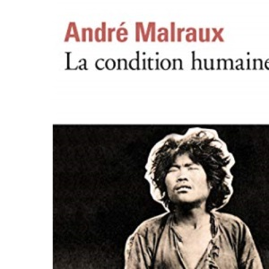 La Condition Humaine (Collection Folio)