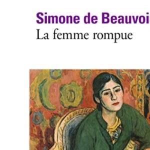 La femme rompue/Monologue/L'age de discretion: A36960 (Folio)