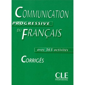 Communication Progressive Du Francais Corriges Avec 365 Cctivities
