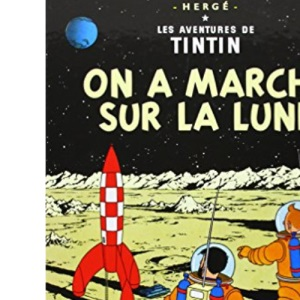 On a Marche Sur La Lune / Destination Moon