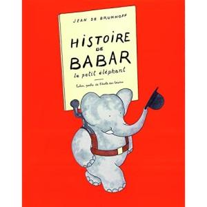 Histoire de Babar: LE PETIT ELEPHANT