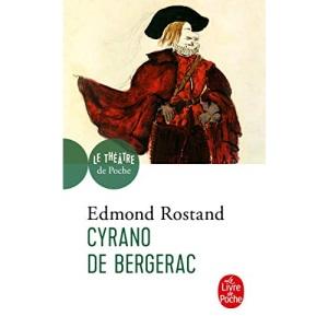 Cyrano De Bergerac: Comedie heroique en cinq actes et en vers