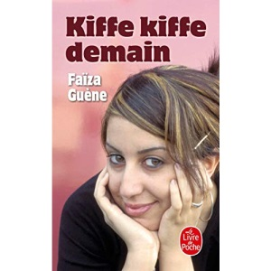 Kiffe Kiffe Demain (Le Livre de Poche)
