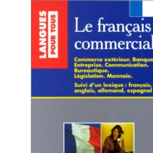 Le Francais Commercial: Textbook