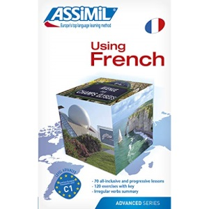 Using French: Advanced Level (Day by Day Method Assimil)