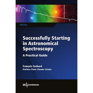 Successfully Starting in Astronomical Spectroscopy: A Practical Guide (PROfil)