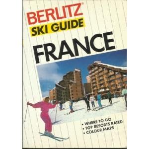 Berlitz Ski Guide to France (Ski Guides)