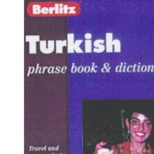Turkish Phrase Book with Dictionary (Berlitz Phrase Books)