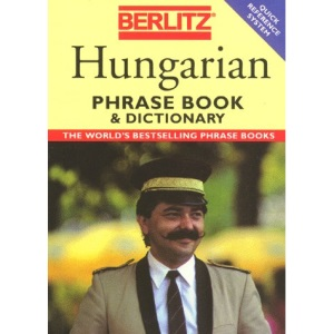 Berlitz Hungarian Phrase Book and Dictionary (Berlitz Phrase Books)