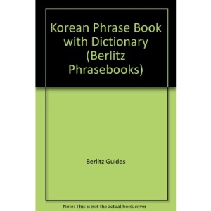Korean Phrase Book with Dictionary (Berlitz Phrase Books)