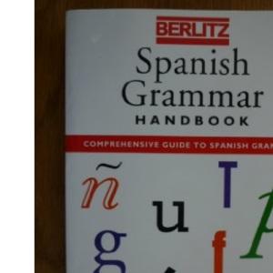 Berlitz Spanish Grammar Handbook (Berlitz Language Handbooks)