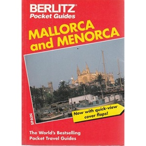 Majorca and Minorca (Berlitz Pocket Travel Guides)