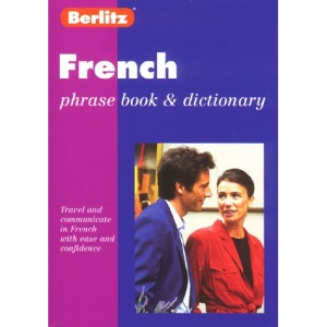 French Phrase Book (Berlitz Phrase Books)