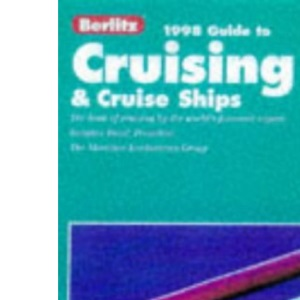 Berlitz Complete Guide to Cruising and Cruise Ships 1998 (Berlitz Complete Guide to Cruising & Cruise Ships)