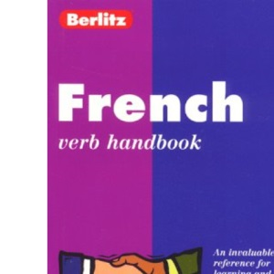 French Verbs Handbook (Berlitz Language Handbooks)