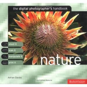 The Digital Photographer's Handbook: Nature