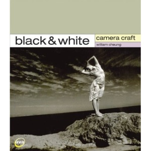 Camera Craft: Black & White