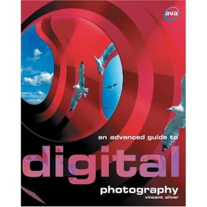An Advanced Guide to Digital Photography