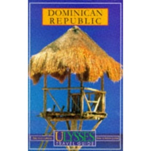 Dominican Republic (Ulysses Travel Guides)