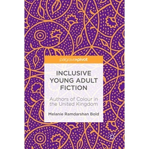 Inclusive Young Adult Fiction: Authors of Colour in the United Kingdom