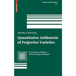 Quantitative Arithmetic of Projective Varieties: 277 (Progress in Mathematics)