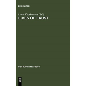Lives of Faust: The Faust Theme in Literature and Music - A Reader (De Gruyter Textbook)