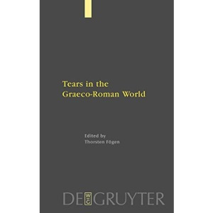 Tears in the Graeco-Roman World