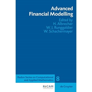 Advanced Financial Modelling (Radon Series on Computational and Applied Mathematics)