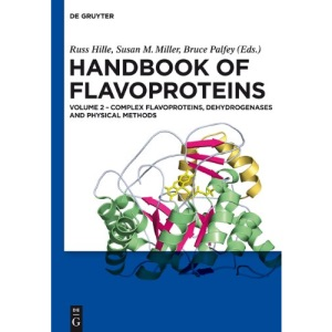 Handbook of Flavoproteins: Volume 2 Complex Flavoproteins, Dehydrogenases and Physical Methods