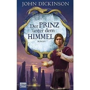 Der Prinz unter dem Himmel: Roman