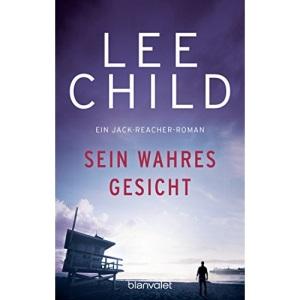 Sein wahres Gesicht.: Ein Jack-Reacher-Roman