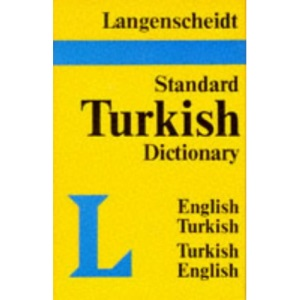 Standard Turkish Dictionary: English-Turkish Turkish-English, (Langenscheidt Standard Dictionaries): Turkish-English, English-Turkish
