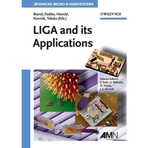 LIGA and Its Applications: 7 (Advanced Micro and Nanosystems)