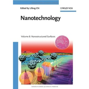 Nanotechnology: Nanostructured Surfaces v. 8 (Nanotechnology(VCH))