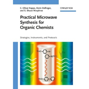 Practical Microwave Synthesis: Strategies, Instruments, and Protocols
