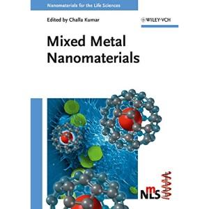 Mixed Metal Nanomaterials: Nanomaterials for the Life Sciences Vol. 3