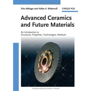 Advanced Ceramics: An Introduction to Structures, Properties, Technologies, Methods