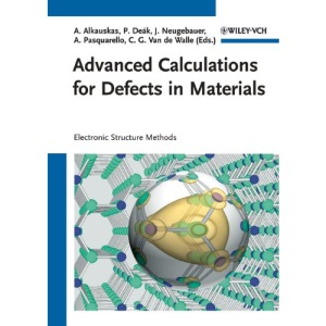 Advanced Calculations for Defects in Materials: Electronic Structure Methods