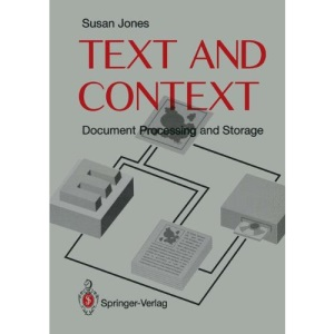 Text and Context: Document Storage and Processing