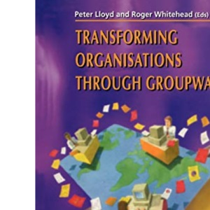 Transforming Organisations Through Groupware: Lotus Notes in Action (Computer Supported Cooperative Work)