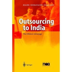 Outsourcing to India: The Offshore Advantage